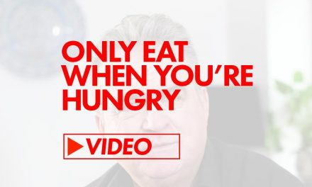 Only Eat When You're Hungry